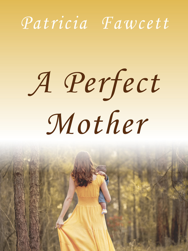 A Perfect Mother